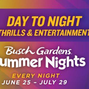 Busch Gardens® Summer Nights